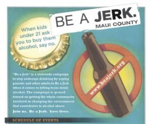 Be a Jerk