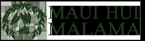 Maui Hui Malama